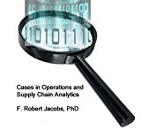 Cases in Operations and Supply Chain Analytics