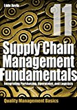 Supply Chain Management Fundamentals 11: Integrating Purchasing, Operations & Logistics: Module Eleven (Supply Chain Management Fundamentals: Integrating Purchasing, Operations & Logistics)