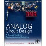 Analog Circuit System Design: A Tutorial Guide to Applications and Solutions