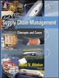 SUPPLY CHAIN MANAGEMENT: CONCEPTS AND CASES