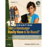 13 & Counting: Does a Hamburger Have to Be Round? Grades 7-12