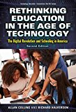 Rethinking Education in the Age of Technology: The Digital Revolution and Schooling in America (Technology, Education--Connections (The TEC Series))