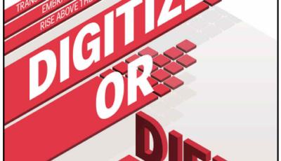 Digitize Or Die; The Digital Age